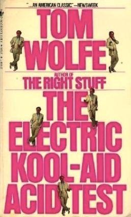 Tom Wolfe - The Electric Kool-Aid Acid Test