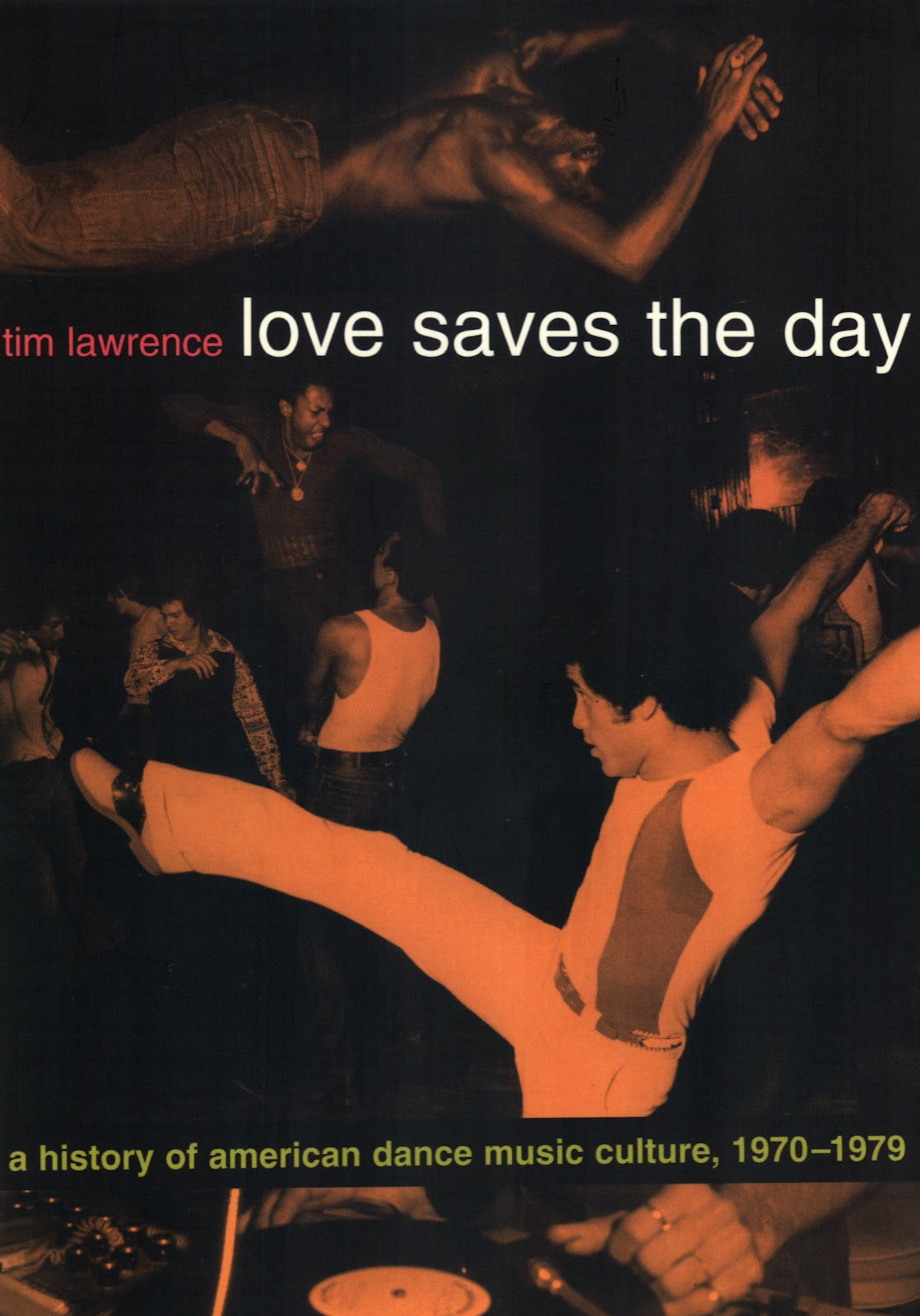 Love Saves The Day by Tim Lawrence