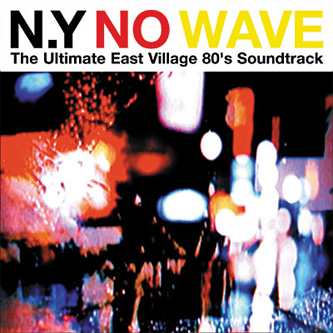 NY NO WAVE ALBUM