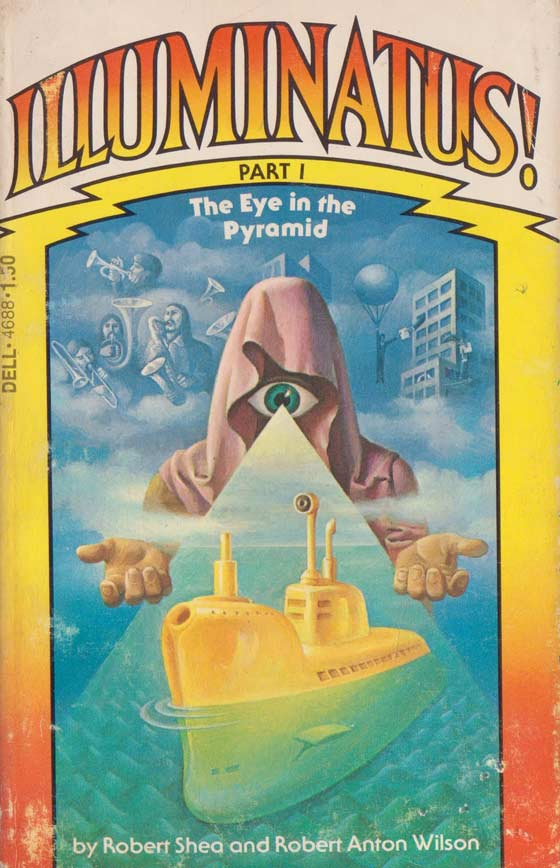 Illuminatus! by Robert Shea & Robert Anton Wilson