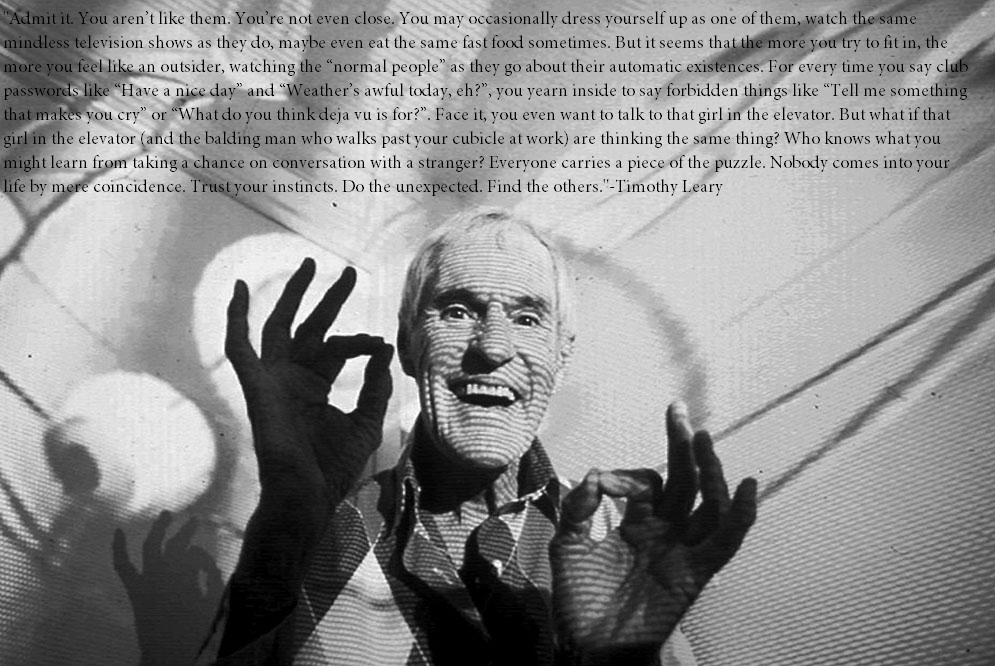 Timothy Leary 'Find The Others'