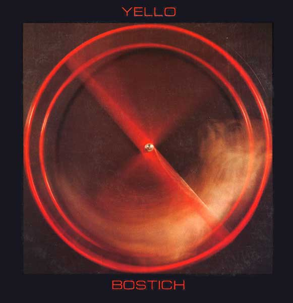 Yello 'Bostich'